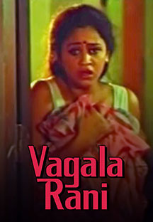 Watch Vagala Rani full movie Online - Eros Now