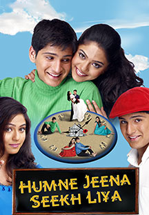 Watch Humne Jeena Seekh Liya full movie Online - Eros Now
