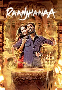 Watch Raanjhanaa full movie Online - Eros Now