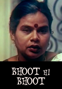 Watch Bhoot Hi Bhoot full movie Online - Eros Now