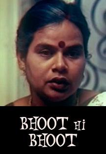 Watch Bhoot Hi Bhoot full movie Online - Eros Now