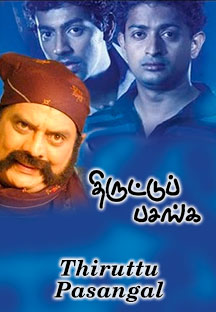 Watch Thiruttu Pasangal full movie Online - Eros Now