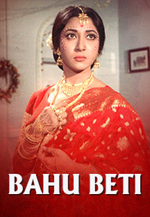 Watch Bahu Beti full movie Online - Eros Now