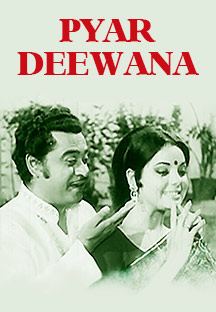Watch Pyar Deewana full movie Online - Eros Now