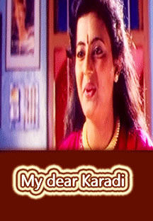 Watch My Dear Karadi full movie Online - Eros Now