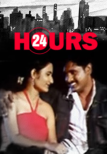 Watch 24 Hours full movie Online - Eros Now