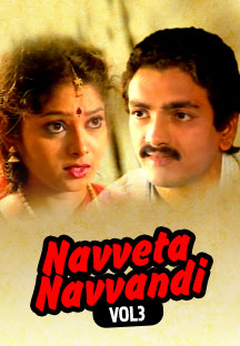 Watch Navveta Navvandi Vol 3 full movie Online - Eros Now