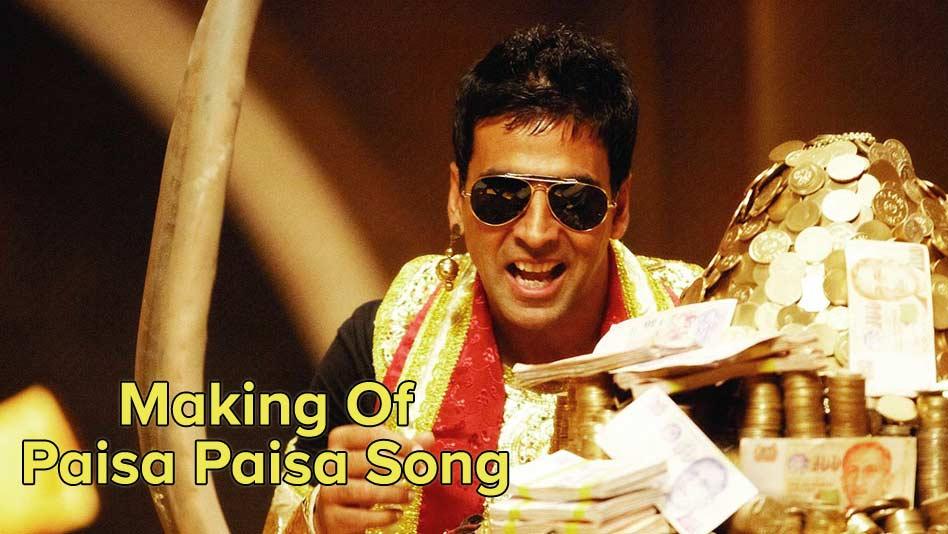 Making Of Paisa Paisa Song