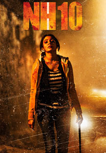 Watch NH10 full movie Online - Eros Now
