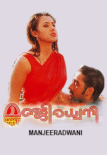 Watch Manjeeradwani full movie Online - Eros Now