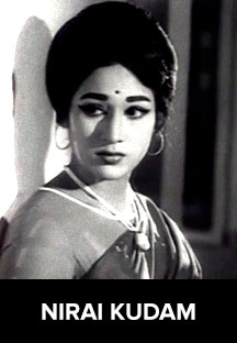Watch Nirai Kudam full movie Online - Eros Now
