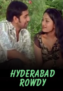 Watch Hyderabad Rowdy full movie Online - Eros Now