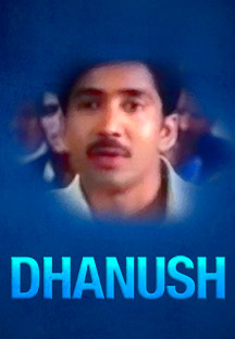 Watch Dhanush full movie Online - Eros Now