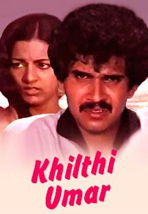 Watch Khilthi Umar full movie Online - Eros Now