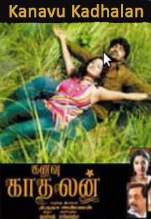 Watch Kanavu Kadhalan full movie Online - Eros Now