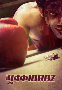 Watch Mukkabaaz full movie Online - Eros Now