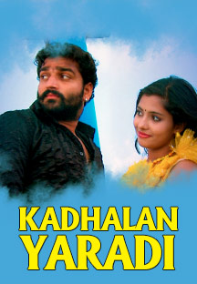 Watch Kadhalan Yaradi full movie Online - Eros Now