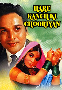 Watch Hare Kanch Ki Chooriyan full movie Online - Eros Now