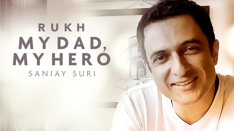 My Dad, My Hero - Sanjay Suri