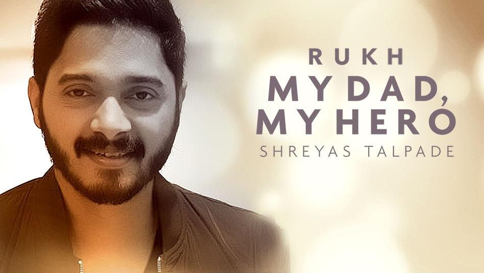 My Dad, My Hero - Shreyas Talpade