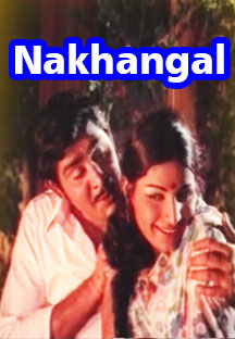 Watch Nakhangal full movie Online - Eros Now
