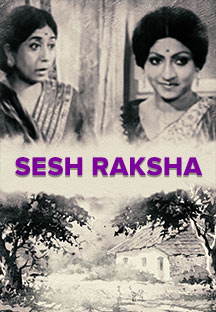 Watch Sesh Raksha full movie Online - Eros Now