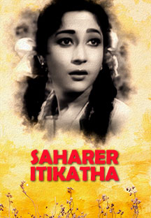 Watch Saharer Itikatha full movie Online - Eros Now
