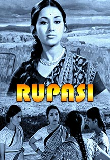 Watch Rupasi full movie Online - Eros Now