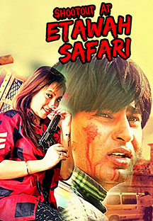 Watch Shootout At Etawah Safari full movie Online - Eros Now