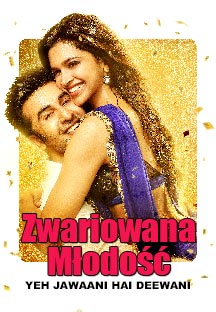 Watch Yeh Jawaani Hai Deewani - Polish full movie Online - Eros Now