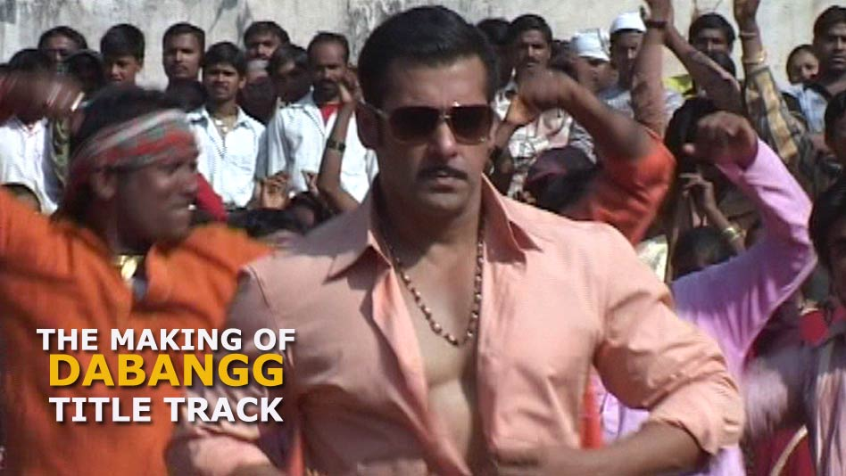 The Making Of Dabangg Title Track