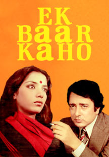 Watch Ek Baar Kaho full movie Online - Eros Now
