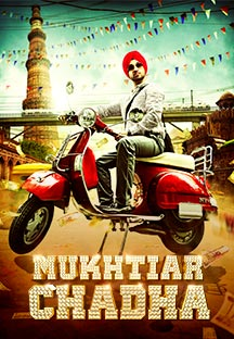 Watch Mukhtiar Chadha full movie Online - Eros Now