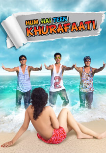 Watch Hum Hai Teen Khurafaati full movie Online - Eros Now