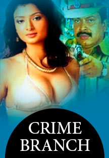 Watch Crime Branch full movie Online - Eros Now