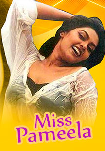Watch Miss Pameela full movie Online - Eros Now