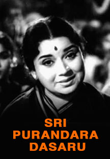 Watch Sri Purandara Dasaru full movie Online - Eros Now