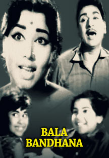 Watch Bala Bandhana full movie Online - Eros Now