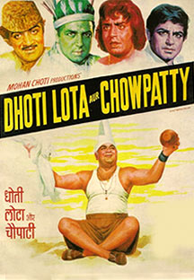 Watch Dhoti Lota Aur Choupati full movie Online - Eros Now