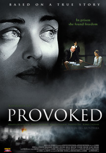 Watch Provoked - Hindi full movie Online - Eros Now