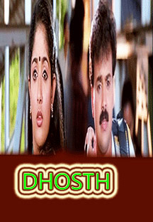 Watch Dhosth full movie Online - Eros Now
