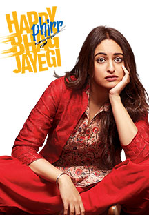 Watch Happy Phirr Bhag Jayegi full movie Online - Eros Now