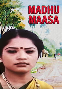 Watch Madhu Maasa full movie Online - Eros Now
