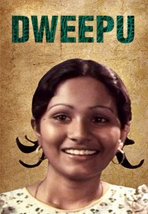 Watch Dweepu full movie Online - Eros Now