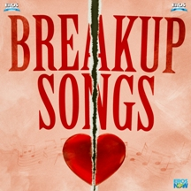 Breakup Songs