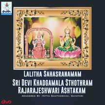 Lalitha Sahasranamam Sri Devi Khadgamala Sthothram Rajarajeshwari Ashtakam