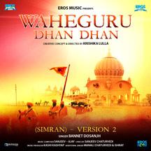Waheguru Dhan Dhan (Simran) - Version 2