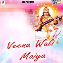 Veena Wali Maiya