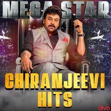 Mega Star Chiranjeevi Hits