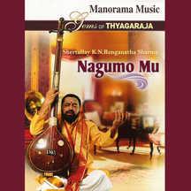 Nagumo Mu (Gems of Thyagaraja)